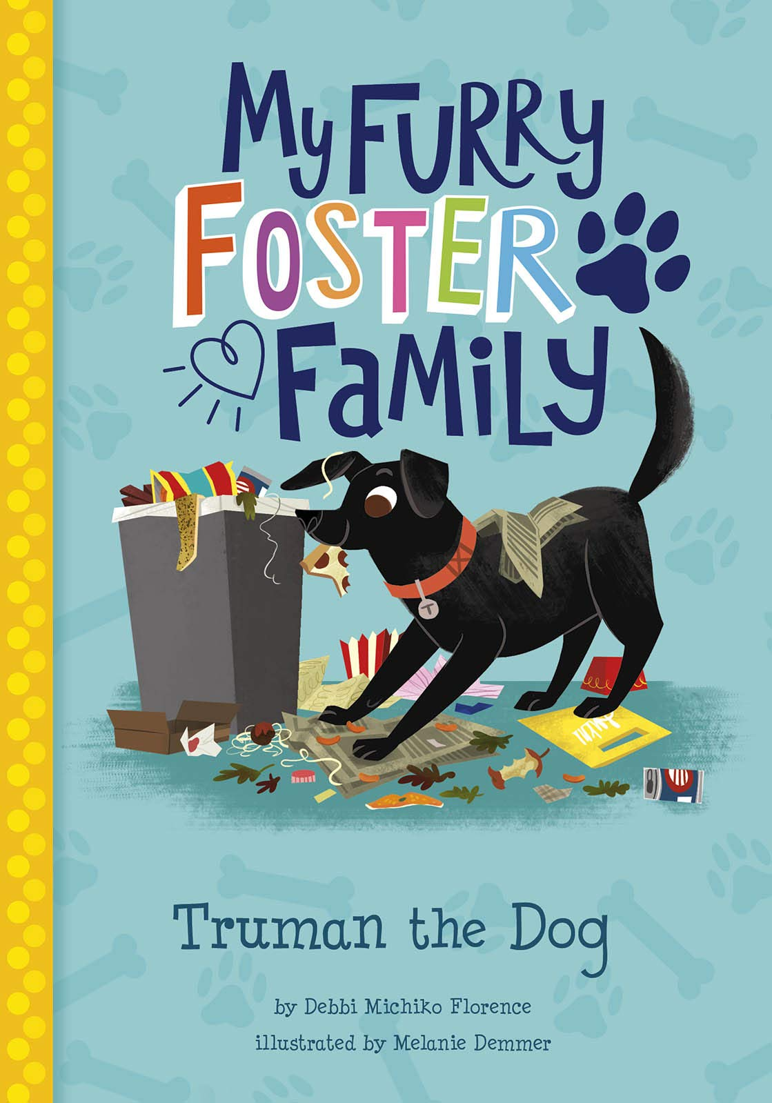 My Furry Foster Family: Truman the Dog book
