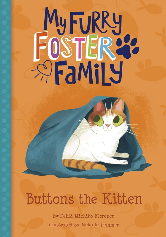 My Furry Foster Family: Buttons the Kitten