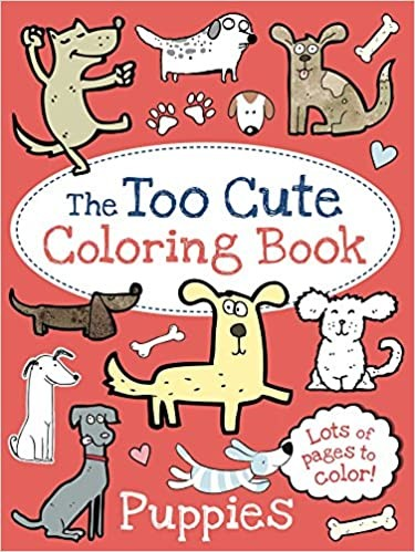 The Too Cute Coloring Book | Puppies