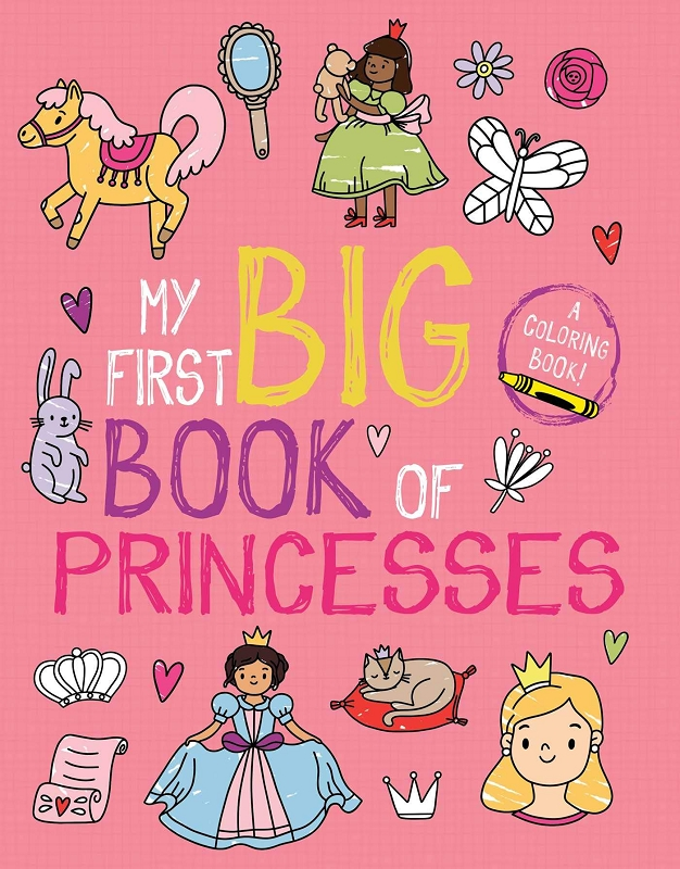 My First  Big Book of Princesses coloring book