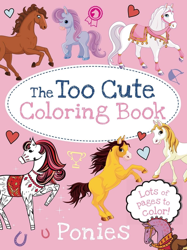 The Too Cute Coloring Book | Ponies