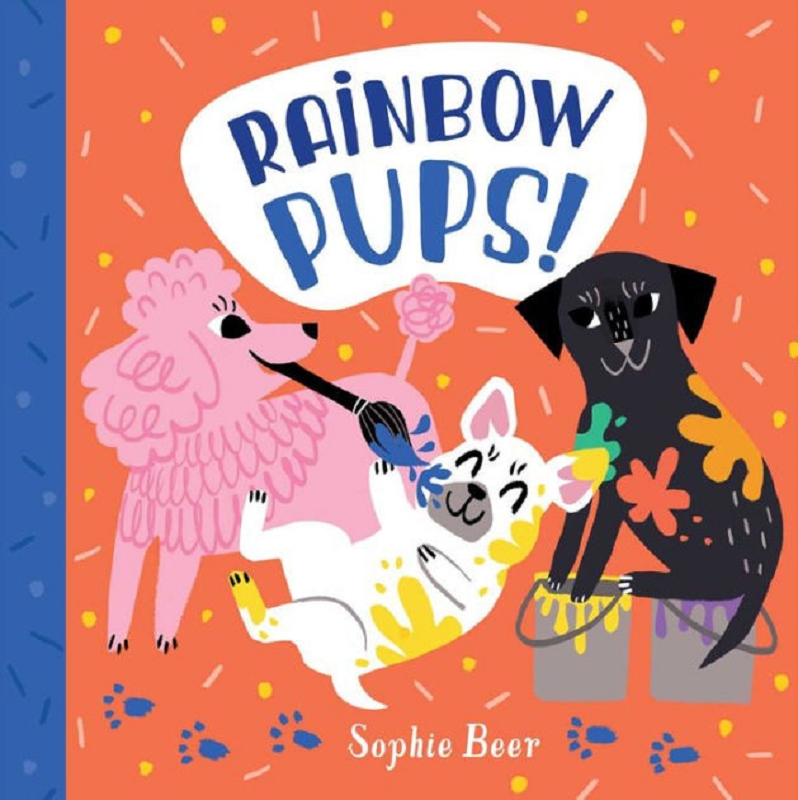 Rainbow Pups! board book