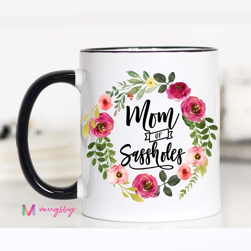 Ceramic Mug | Mom of Sassholes