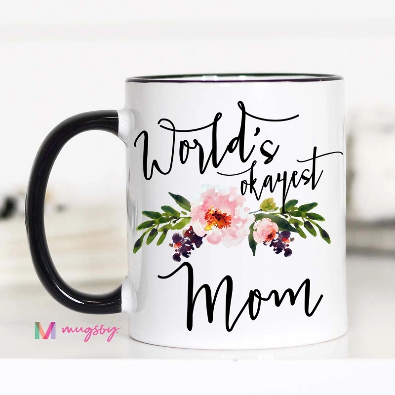 Ceramic Mug | World's Okayest Mom