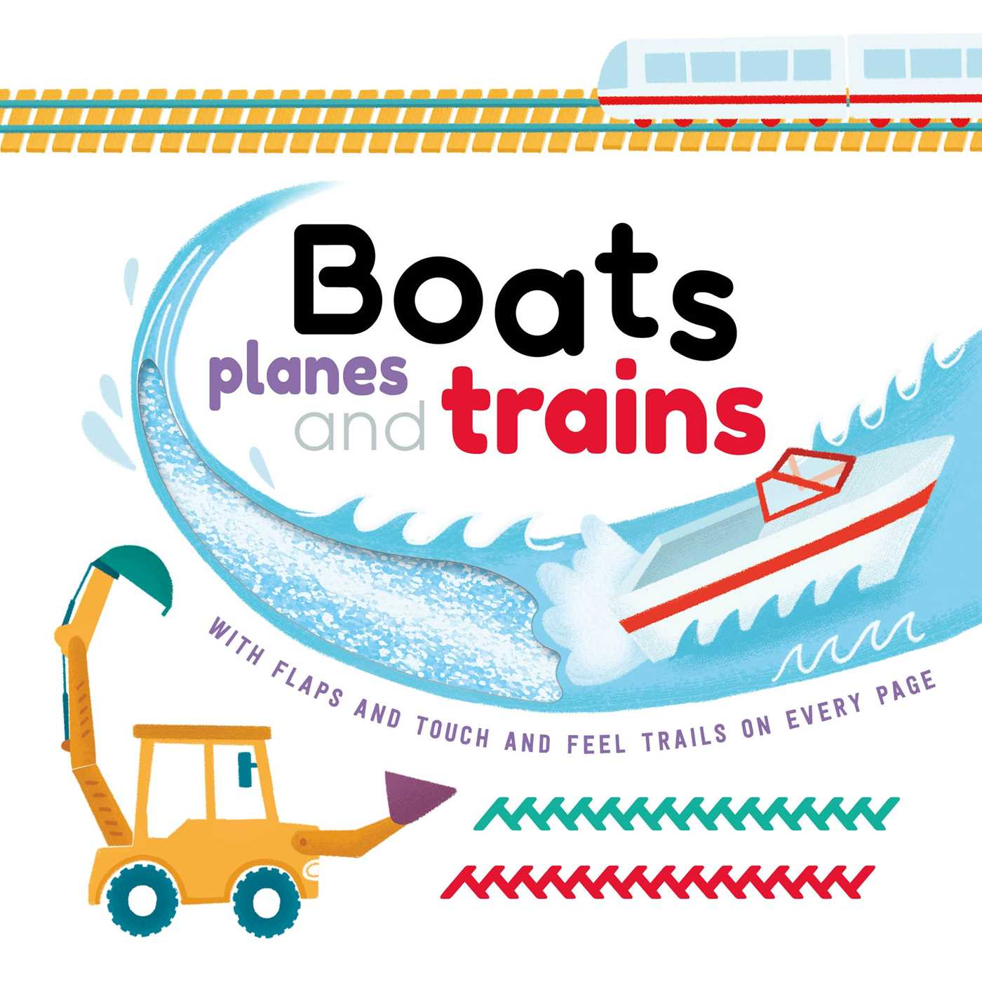 Boats, Planes and Trains board book