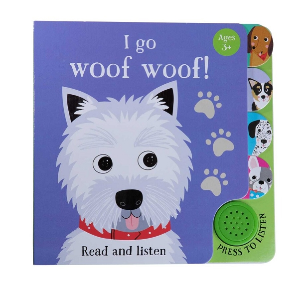 I Go Woof Woof (Sound Book)