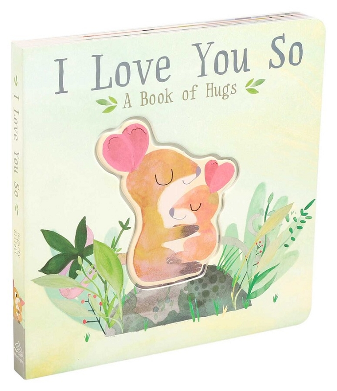 I Love You So | A Book of Hugs