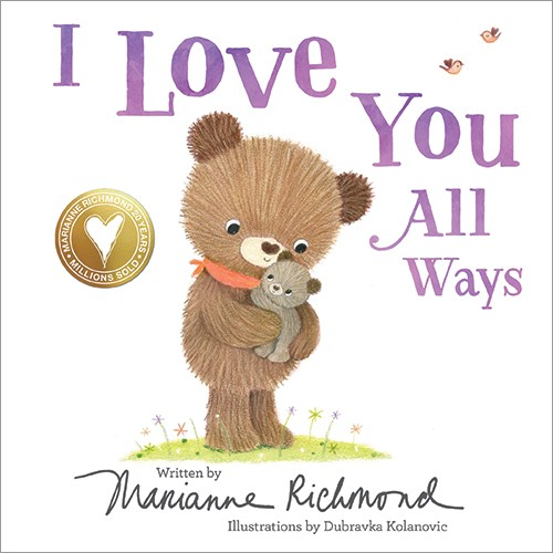 I Love You All Ways book