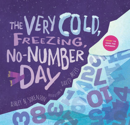 The Very Cold, Freezing, No-Number Day